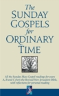 The Sunday Gospels for Ordinary Time : All the Sunday Mass Gospel readings for years A, B and C from the Revised New Jerusalem Bible, with reflections for personal reading - Book