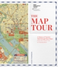The Map Tour : A History of Tourism Told through Rare Maps (Royal Geographical Society) - Book