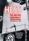Hess : The British Conspiracy - Book