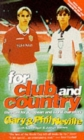 For Club and Country : The Hunt for European and World Cup Glory - Book