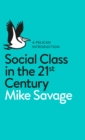 Social Class in the 21st Century - Book