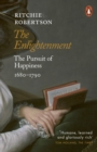 The Enlightenment : The Pursuit of Happiness 1680-1790 - eBook