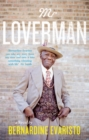 Mr Loverman : From the Booker prize-winning author of Girl, Woman, Other - Book