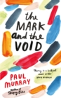 The Mark and the Void - Book