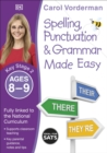 Spelling, Punctuation and Grammar Made Easy Ages 8-9 Key Stage 2 - Book