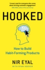 Hooked : How to Build Habit-Forming Products - Book