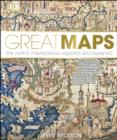 Great Maps : The World's Masterpieces Explored and Explained - eBook