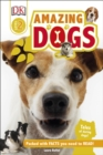 Amazing Dogs : Tales of Daring Dogs! - Book
