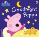 Peppa Pig: Goodnight Peppa - eBook