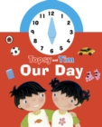 Topsy and Tim: Our Day Clock Book - Book