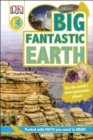 Big Fantastic Earth : See the World's Most Spectacular Places - Book