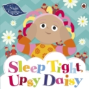 In the Night Garden: Sleep Tight, Upsy Daisy - Book