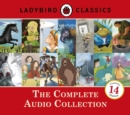 Ladybird Classics: The Complete Audio Collection - Book