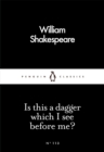Is This a Dagger Which I See Before Me? - Book