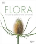 Flora : Inside the Secret World of Plants - Book