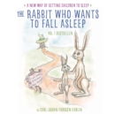 The Rabbit Who Wants to Fall Asleep : A New Way of Getting Children to Sleep - eAudiobook