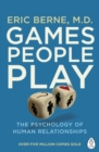 Games People Play : The Psychology of Human Relationships - Book