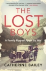 The Lost Boys : A Family Ripped Apart by War - Book