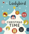 Ladybird Christmas Time: Treasury and Audio CD - Book