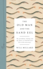 The Old Man and the Sand Eel - Book