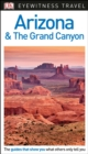 DK Eyewitness Travel Guide Arizona and the Grand Canyon - Book