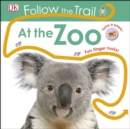 Follow the Trail At the Zoo : Take a peek! Fun finger trails! - Book