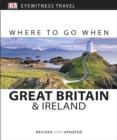 Where to Go When Great Britain and Ireland - Book