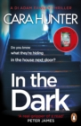 In The Dark : from the Sunday Times bestselling author of Close to Home - Book