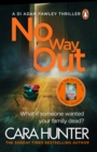 No Way Out : The most gripping book of the year from the Richard and Judy Bestselling author - Book