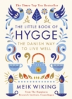 The Little Book of Hygge : The Danish Way to Live Well - Book