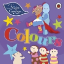 In the Night Garden: Colours - Book