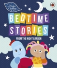In the Night Garden: Bedtime Stories from the Night Garden - Book