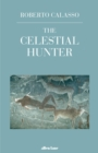 The Celestial Hunter - Book