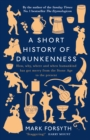 A Short History of Drunkenness - Book