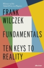 Fundamentals : Ten Keys to Reality - Book