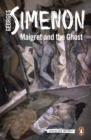 Maigret and the Ghost : Inspector Maigret #62 - eBook