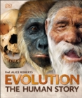 Evolution : The Human Story - Book