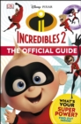 Disney Pixar The Incredibles 2 The Official Guide - Book
