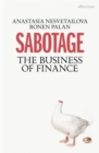 Sabotage : The Business of Finance - Book