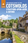 The Rough Guide to the Cotswolds, Stratford-upon-Avon and Oxford (Travel Guide) - Book