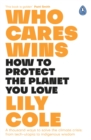 Who Cares Wins : Reasons For Optimism in Our Changing World - eBook