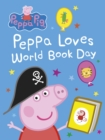 Peppa Pig: Peppa Loves World Book Day - eBook