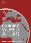 Concise World Atlas : An Encyclopedia in an Atlas - Book