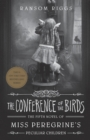 The Conference of the Birds : Miss Peregrine's Peculiar Children - eBook