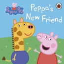 Peppa Pig: Peppa's New Friend - Book