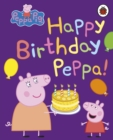 Peppa Pig: Happy Birthday, Peppa - Book