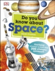 Do You Know About Space? : Amazing answers to more than 200 awesome questions! - eBook
