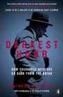 Darkest Hour : How Churchill Brought us Back from the Brink - Book