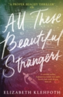 All These Beautiful Strangers - Book