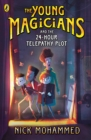 The Young Magicians and the 24-Hour Telepathy Plot - Book